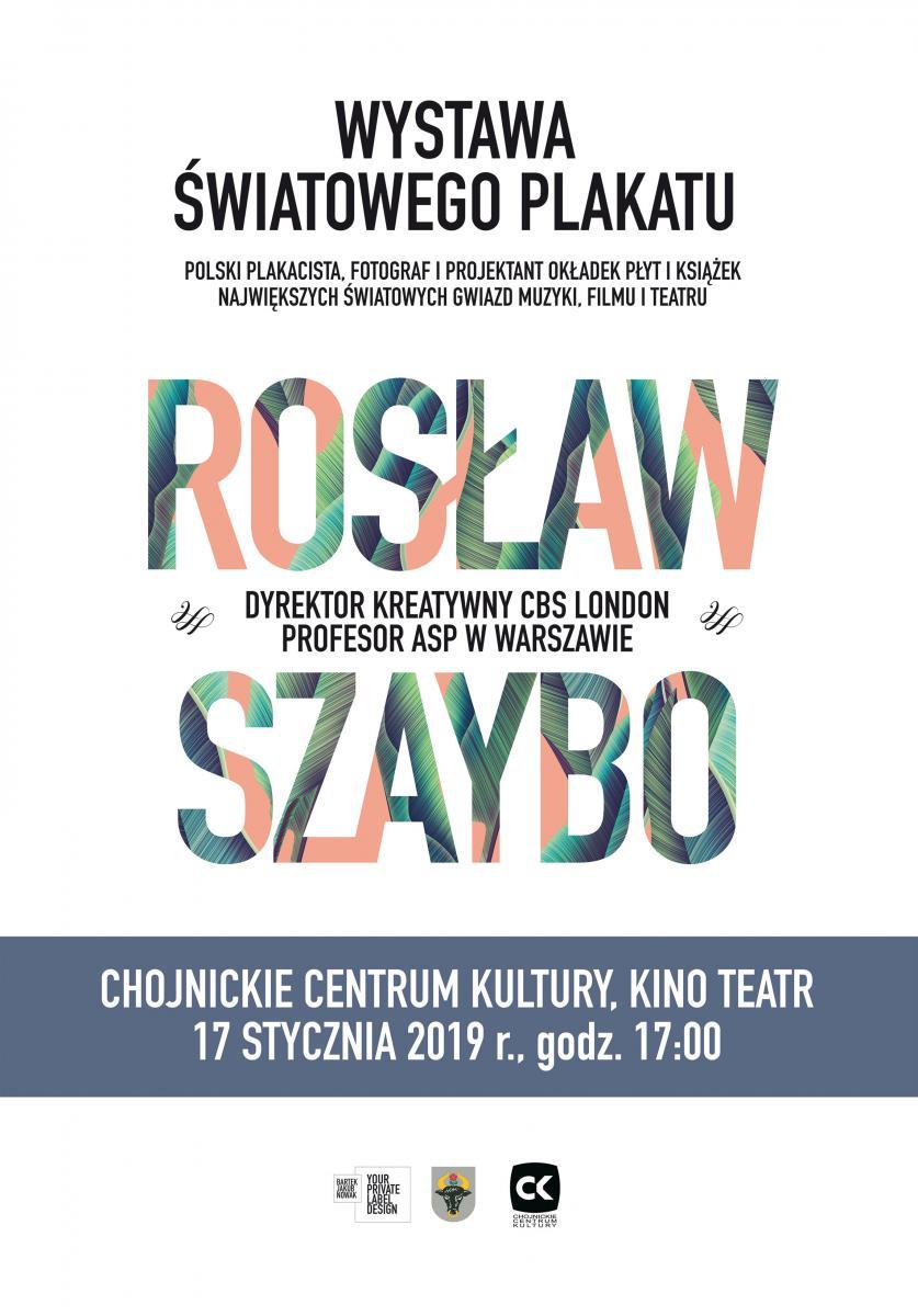 Wystawa Plakatu Rosława Szaybo Chojnickie Centrum Kultury